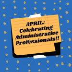 Celebrating Administrative Professionals